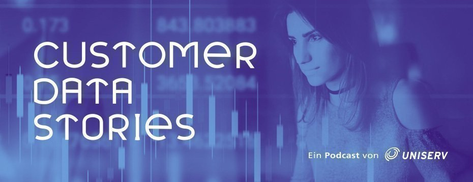 Customer Data Stories - neuer Podcast von Uniserv geht an den Start