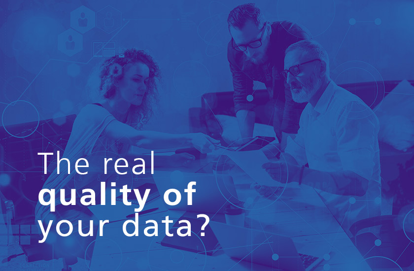 Smart Data Check - the real quality of your data?